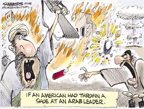 If an American had thrown a shoe at an ay-rab leader