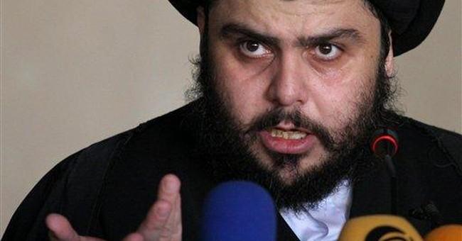 The Problem Isn't Muqtada Sadr (or Nasrallah), but Ahmadinejad and Khamenei