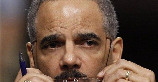I'm Not An Attorney, But Eric Holder Is Dangerous