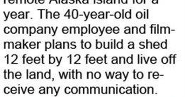 Alaska man plans year on uninhabited island