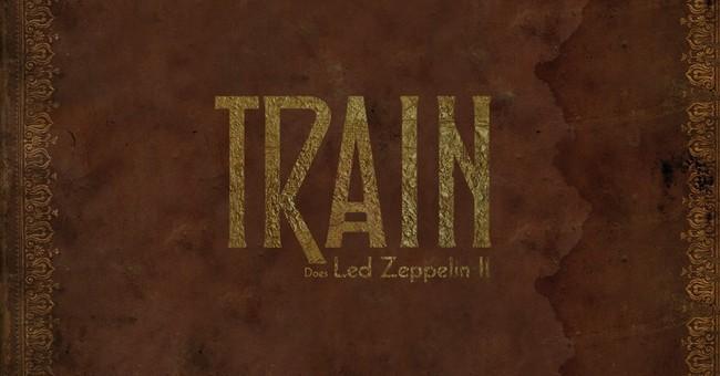 Review: Train faithfully, needlessly cover 'Led Zeppelin II'
