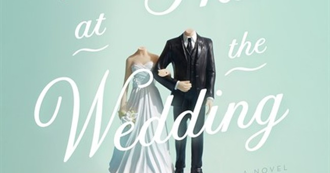 Hard to find a hero among 'People We Hate at the Wedding'