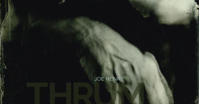 Review: Joe Henry remains a unique voice on 'Thrum'