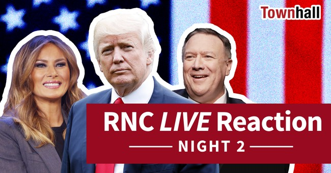 WATCH LIVE: Townhall Media Commentary of Night 2 of the 2020 RNC